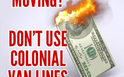 Moving? Don't use Colonial Van Lines